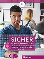 Sicher in Alltag und Beruf! B2 - Medienpaket: 2 Audio-CDs zum Kursbuch, 2 Audio-CDs zum Arbeitsbuch und 1 DVD zum Kursbuch.: Deutsch als Zweitsprache / Medienpaket