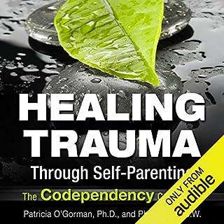 Healing Trauma Through Self-Parenting cover art