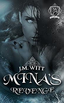 Mina's Revenge (Woodland Creek) by [J.M. Witt, Woodland Creek, Jennifer Munswami, Leticia Sidon, Darren Birks Photography]