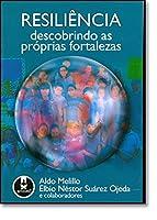 Resiliência: Descobrindo as Próprias Fortalezas (Português)