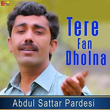 Tere Fan Dholna - Single