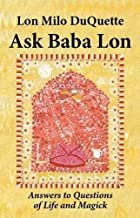 Ask Baba Lon: Answers & Questions of Life & Magick (Paperback) - Common