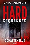 Hard-Sequences - Schattenblut: Thriller