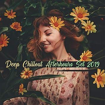 Deep Chillout Afterhours Set 2019