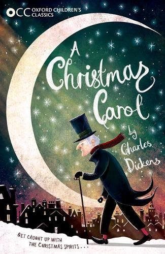 A Christmas Carol and Other Christmas Stories (Oxford Children's Classic)