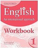 Oxford English - An International Approach: Workbook 1