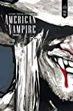 American Vampire, Intégrale tome 1 : 1588-1925