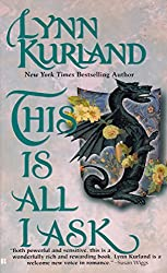 This is all I ask: Lynn Kurland