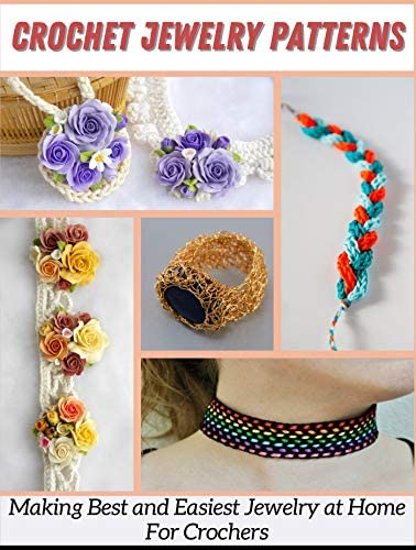 CROCHET JEWELRY PATTERNS Making Best and Easiest Jewelry at Home For Crochers product image