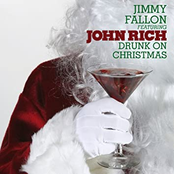 Drunk On Christmas (feat. John Rich)