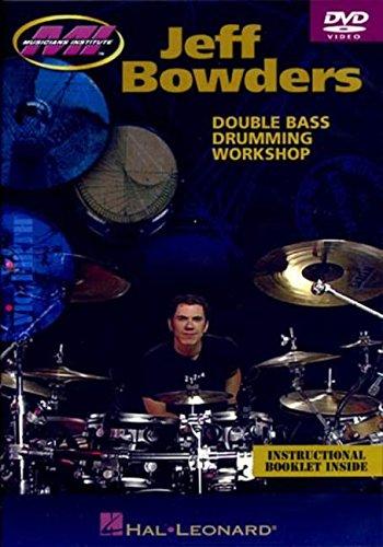 Jeff Bowders: Double Bass Drumming Workshop
