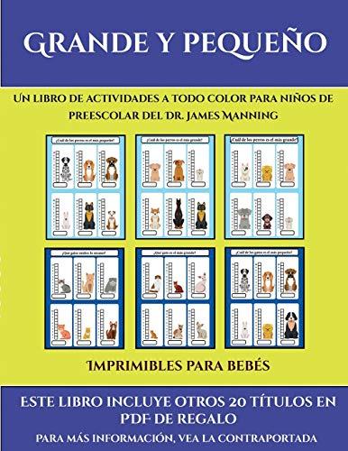 Imprimibles para bebés (Grande y pequeño): Este libro contiene 30 fichas con actividades a todo color para niños de 4 a 5 años (35)