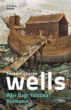 Ağrı Dağı Yolcusu Kalmasın: H. G. Wells Kitaplığı