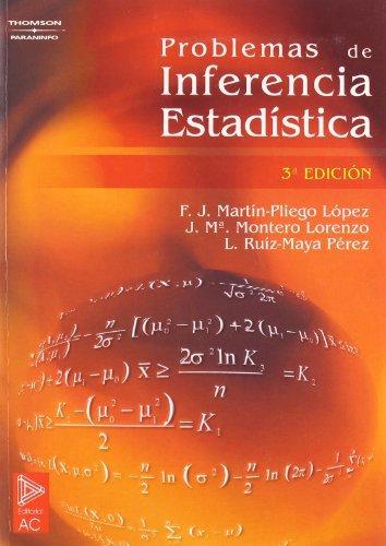 Problemas de inferencia estadística. 3ª ed.