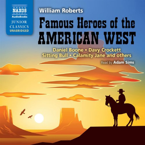 Famous Heroes of the American West audiobook cover art