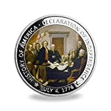 United States Declaration of Independence Coin, 1.57*0.12 inch Created:June–July 1776 Ratified:July 4, 1776 US Declaration of Independence, to announce and explain separation from Great Britain We hold these truths to be self-evident, that all men ar...