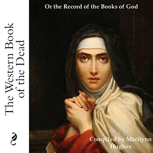 The Western Book of the Dead: Or the Record of the Books of God audiobook cover art