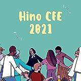 Hino da Cfe 2021
