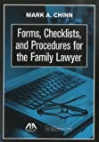 Forms, Checklists, and Procedures for the Family Lawyer