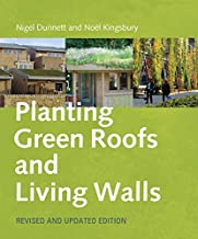 Planting Green Roofs and Living Walls by Nigel Dunnett ( 2008 ) Hardcover
