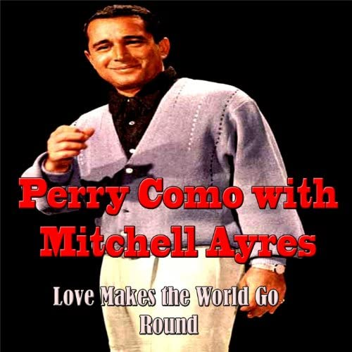 Perry Como feat. Mitchell Ayres