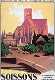 Soissons Aisne Reproduction Affiche Poster-Format Size 50X70 cm-Papier 300 GR-Tous formats et Vente du fichier numérique Possible Nous Consulter (Boutique affichevintage.FR)