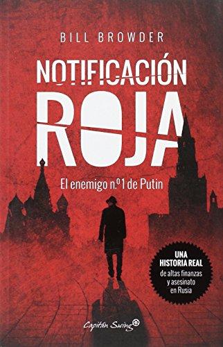 Notificación Roja: El enemigo nº1 de Putin (ENTRELINEAS)