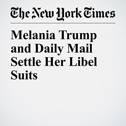 Melania Trump and Daily Mail Settle Her Libel Suits copertina