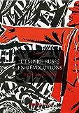L'Empire russe en révolutions - Du tsarisme à l'URSS