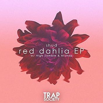 Red Dahlia EP