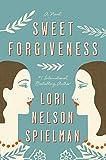 Image of Sweet Forgiveness: A Novel