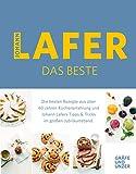 Johann Lafer - Das Beste: Meine 30 Lieblingsrezepte: Die besten Rezepte aus über 40 Jahren Küchenpraxis (Gräfe und Unzer Einzeltitel) (German Edition)