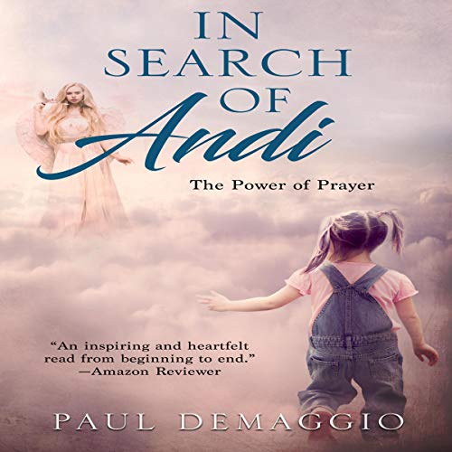 In Search of Andi: The Power of Prayer audiobook cover art