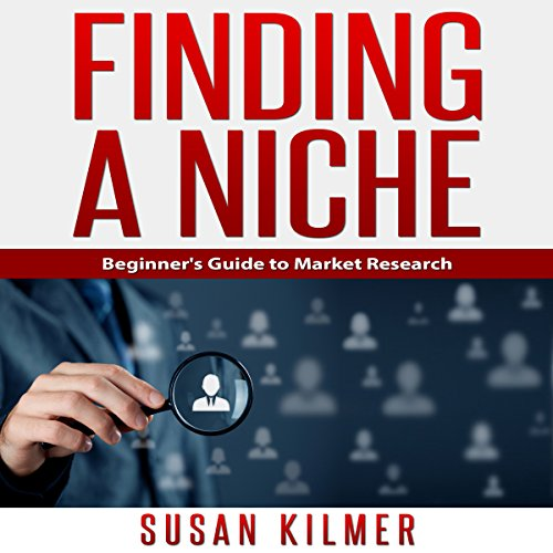 Finding a Niche Audiobook By Susan Kilmer cover art