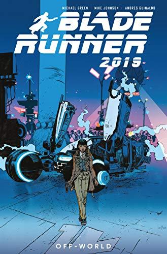 Blade Runner 2019: Vol. 2: Off World