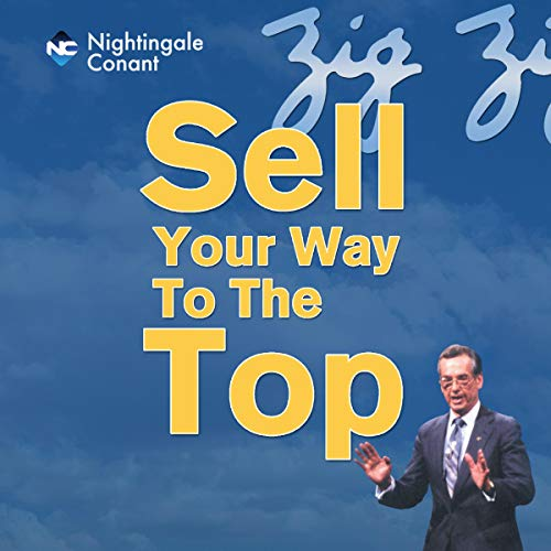 Page de couverture de Sell Your Way to the Top