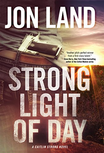 Image of Strong Light of Day: A Caitlin Strong Novel (Caitlin Strong Novels)