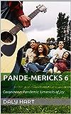 Pande-mericks 6: Coronavirus Pandemic: Limericks of Joy (English Edition)