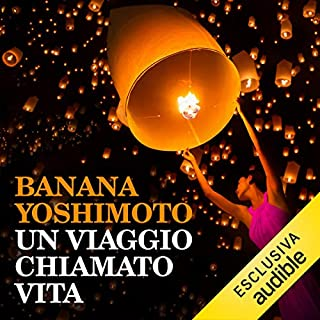Un viaggio chiamato vita                   Di:                                                                                                                                 Banana Yoshimoto                               Letto da:                                                                                                                                 Marianna Jensen                      Durata:  5 ore e 29 min     6 recensioni     Totali 3,8