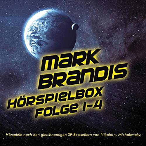 Mark Brandis Hörspielbox 1-4 Titelbild