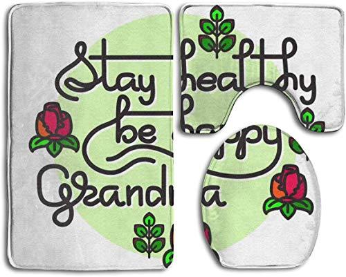 Stay Healthy Be Happy Grandma - Juego de 3 alfombrillas de baño antideslizantes