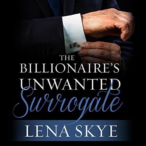 The Billionaire's Unwanted Surrogate audiobook cover art