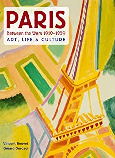 Paris 1919-1939: Art, Life & Culture
