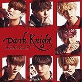 Dark Knight 歌詞