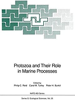Protozoa and Their Role in Marine Processes (Nato ASI Subseries G:)
