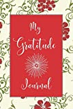 My Gratitude Journal: Gratitude Journal for Kids, Notebook Diary Planner, Sketching, Drawing, Doodling and Scribbling Gratitude Arts to Family, ... More, 110 Pages (Gratitude Journals for kids)