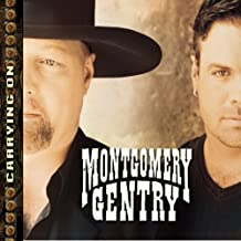 Best montgomery gentry carrying on songs Reviews