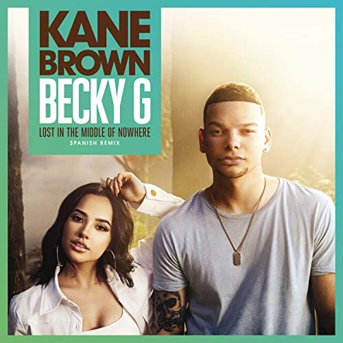 Kane Brown & Becky G