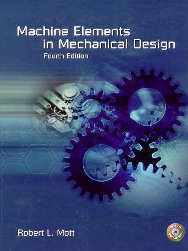 Machine Elements in Mechanical Design (4th Edition)