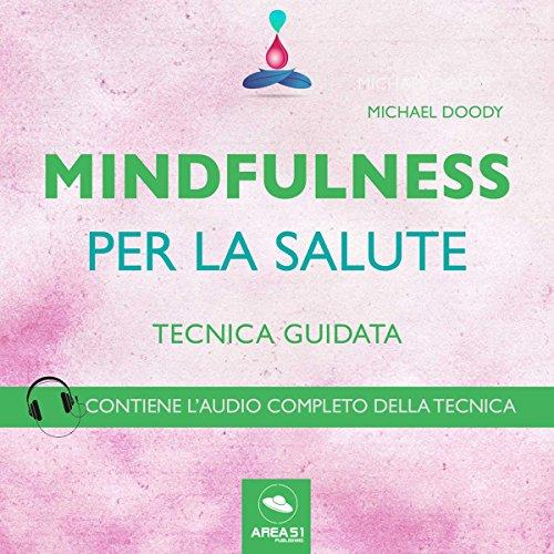 Mindfulness per la salute (Tecnica guidata)  Audiolibri